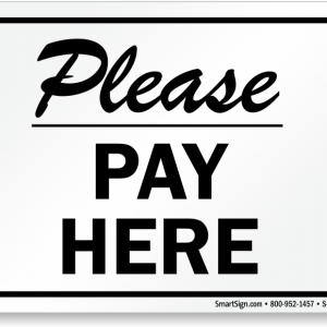 please-pay-here-sign-s-7382